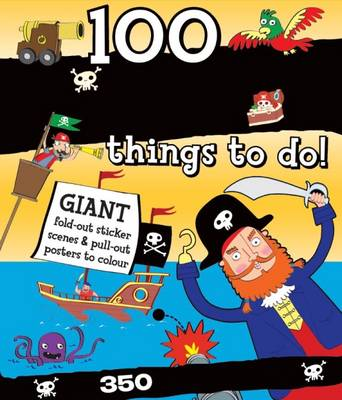 Spiral Bound Activity 100 Pirate Things to Do (Hardback)