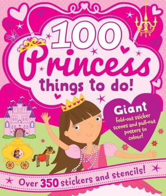 Spiral Bound Activity 100 Princess Things to Do (Hardback)