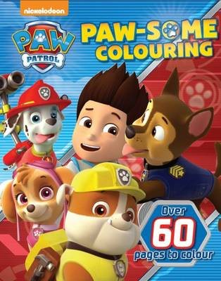 Nickelodeon Paw Patrol Paw-Some Colouring (Paperback)