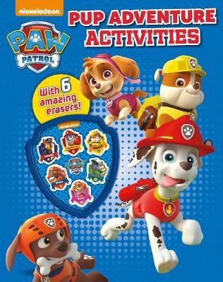 Nickelodeon PAW Patrol Pup Adventure Activities: With 6 amazing erasers!