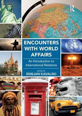 Encounters with World Affairs: An Introduction to International Relations (Paperback)