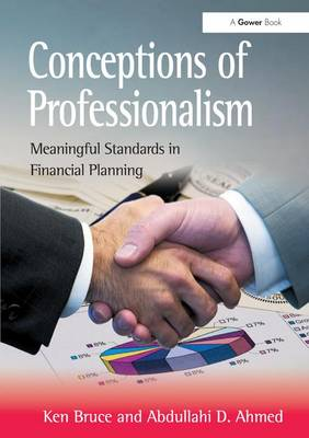 Conceptions of Professionalism: Meaningful Standards in Financial Planning (Hardback)