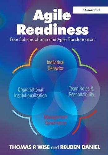 Agile Readiness: Four Spheres of Lean and Agile Transformation (Hardback)