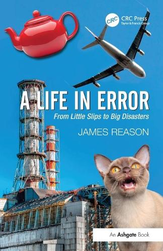 A Life in Error: From Little Slips to Big Disasters (Paperback)