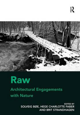 Raw: Architectural Engagements with Nature (Hardback)