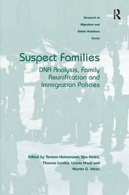 Suspect Families: DNA Analysis, Family Reunification and Immigration Policies (Hardback)