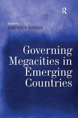 Governing Megacities in Emerging Countries (Hardback)