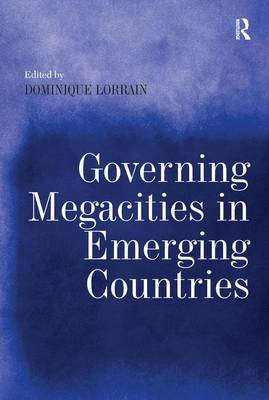 Governing Megacities in Emerging Countries (Paperback)
