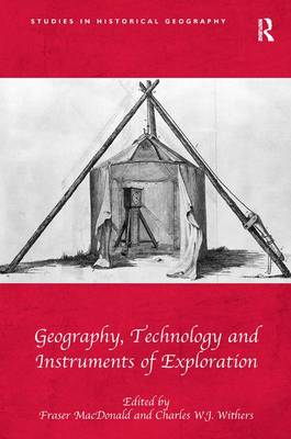 Geography, Technology and Instruments of Exploration (Hardback)