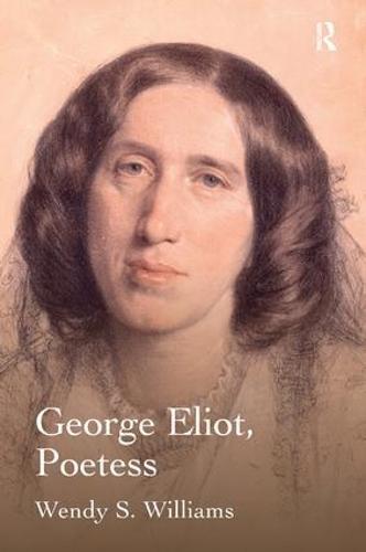 George Eliot, Poetess (Hardback)