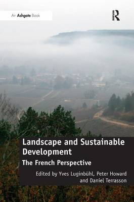 Landscape and Sustainable Development: The French Perspective (Hardback)