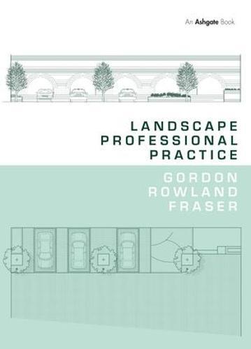 Landscape Professional Practice (Hardback)