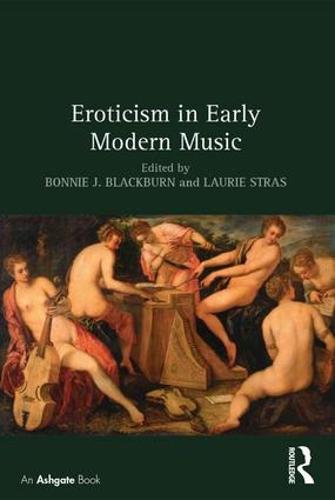 Eroticism in Early Modern Music (Hardback)