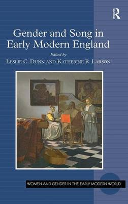 Gender and Song in Early Modern England (Hardback)