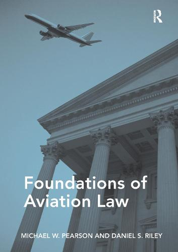 Foundations of Aviation Law (Paperback)