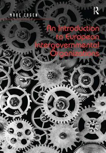 An Introduction to European Intergovernmental Organizations (Hardback)