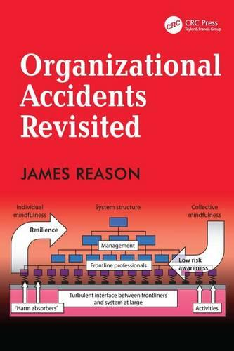 Organizational Accidents Revisited (Paperback)