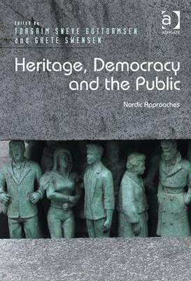 Heritage, Democracy and the Public: Nordic Approaches (Hardback)