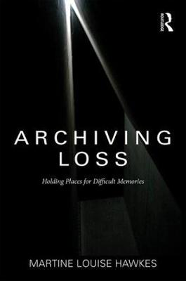 Cover Archiving Loss: Holding Places for Difficult Memories