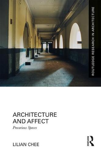 Architecture and Affect: Precarious Space (Hardback)