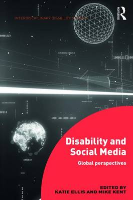 Disability and Social Media: Global Perspectives - 500 Tips (Hardback)