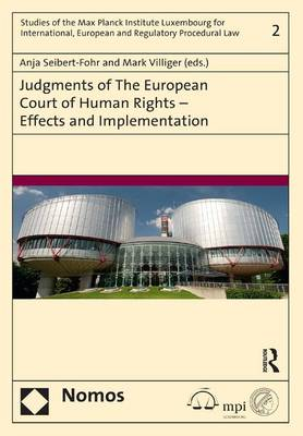 Judgments of the European Court of Human Rights - Effects and Implementation (Hardback)