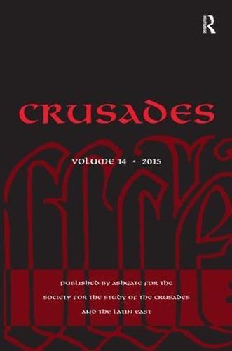 Crusades: Volume 14 - Crusades (Hardback)