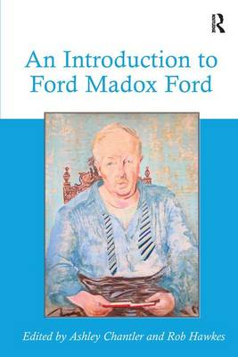 An Introduction to Ford Madox Ford (Hardback)