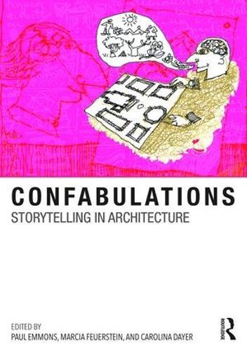 Confabulations : Storytelling in Architecture (Hardback)