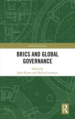 BRICS and Global Governance - Global Governance (Hardback)