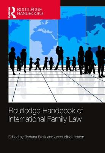 Routledge Handbook of International Family Law (Hardback)