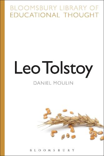 Leo Tolstoy - Bloomsbury Library of Educational Thought (Paperback)