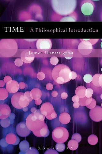 Time: A Philosophical Introduction (Hardback)