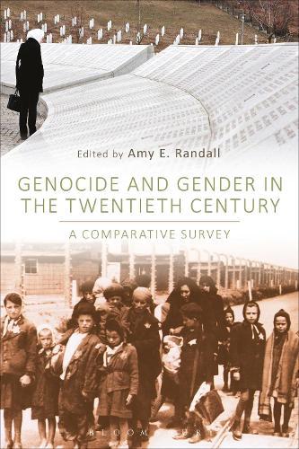 Genocide and Gender in the Twentieth Century: A Comparative Survey (Hardback)