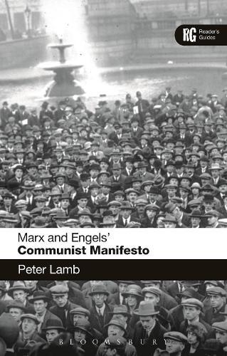 Marx and Engels' 'Communist Manifesto': A Reader's Guide - Reader's Guides (Hardback)