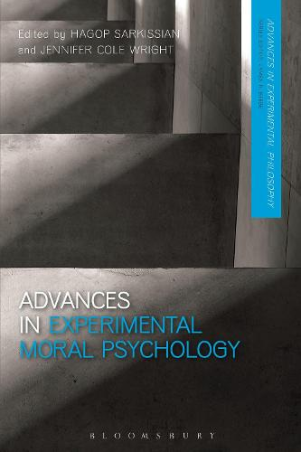 Advances in Experimental Moral Psychology - Advances in Experimental Philosophy (Hardback)