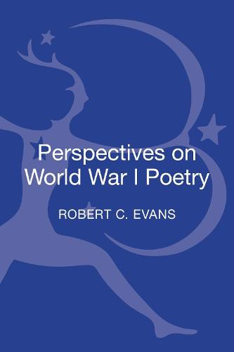Perspectives on World War I Poetry (Hardback)