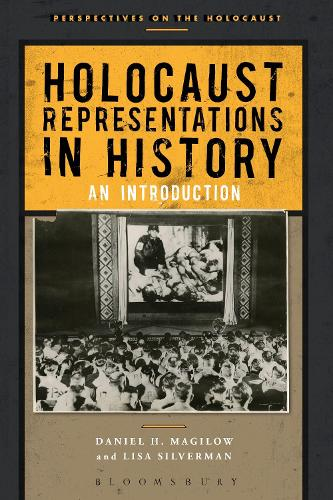 Holocaust Representations in History: An Introduction (Hardback)