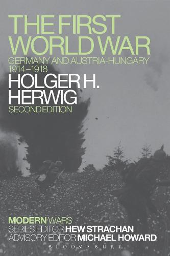 The First World War: Germany and Austria-Hungary 1914-1918 - Modern Wars (Paperback)
