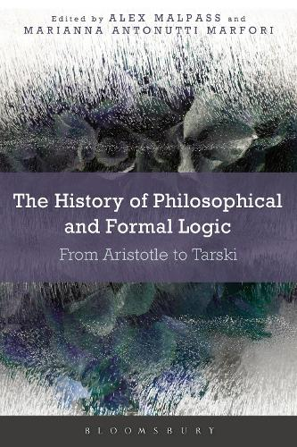 The History of Philosophical and Formal Logic: From Aristotle to Tarski (Hardback)