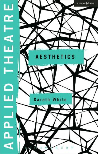 Applied Theatre: Aesthetics - Applied Theatre (Hardback)