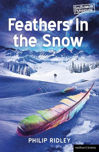 Feathers in the Snow - Modern Plays (Paperback)