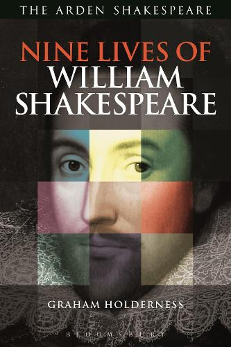Nine Lives of William Shakespeare - Shakespeare Now! (Paperback)