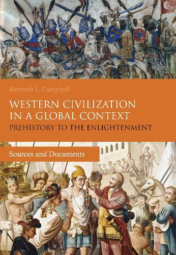 Western Civilization in a Global Context: Prehistory to the Enlightenment: Sources and Documents (Hardback)