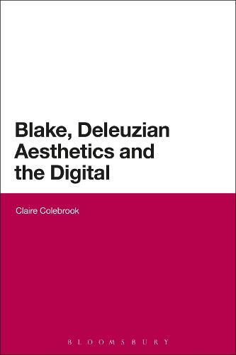 Blake, Deleuzian Aesthetics, and the Digital (Paperback)