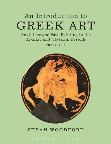 An Introduction to Greek Art: Sculpture and Vase Painting in the Archaic and Classical Periods (Paperback)
