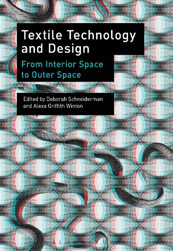 Textile Technology and Design: From Interior Space to Outer Space (Paperback)