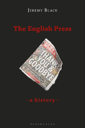 The English Press: A History (Hardback)
