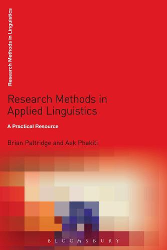 Research Methods in Applied Linguistics: A Practical Resource - Research Methods in Linguistics (Hardback)