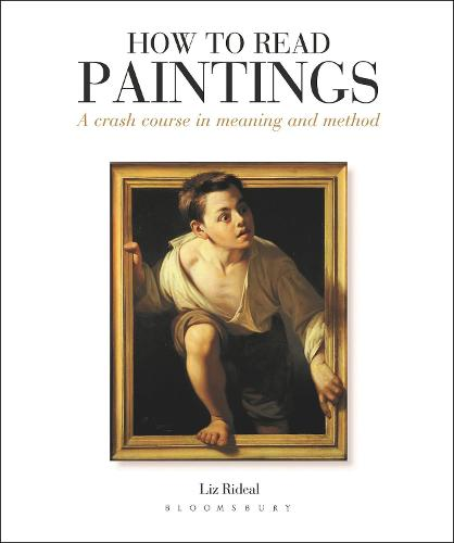 How to Read Paintings: A Crash Course in Meaning and Method (Paperback)
